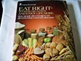 img - for Eat right--to keep healthy and enjoy life more: How simple diet changes can prevent many common diseases (Positive health guide) by Denis Parsons Burkitt (1979-08-01) book / textbook / text book