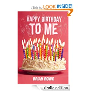 Happy Birthday to Me (Birthday Trilogy, Book 1)