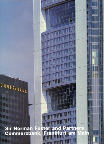 commerzbank-frankfurt-am-main-architecture-in-individual-presentations-sir-norman-foster-and-ptnrs-b