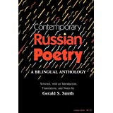 Contemporary Russian Poetry: A Bilingual Anthology ~ Gerald Stanton Smith