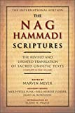 img - for The Nag Hammadi Scriptures: The Revised and Updated Translation of Sacred Gnostic Texts Complete in One Volume book / textbook / text book