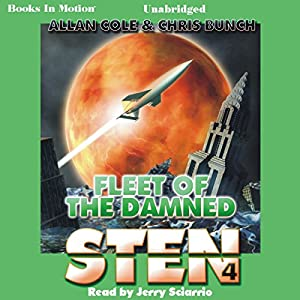 Fleet of the Damned: Sten Series, Book 4 | [Allan Cole, Chris Bunch]