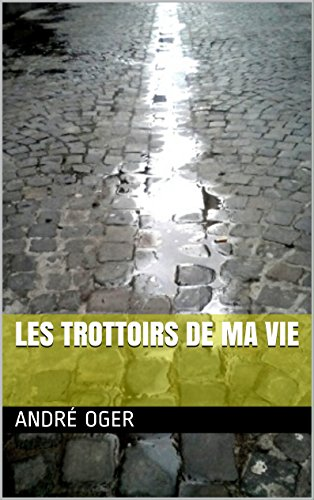 les-trottoirs-de-ma-vie