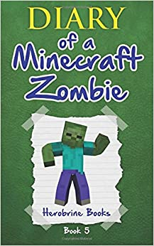 Diary of a minecraft zombie book 21
