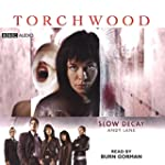 Torchwood: Slow Decay  (Torchwood Ser...