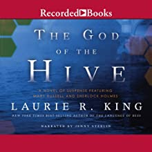 The God of the Hive: A Novel of Suspense Featuring Mary Russell and Sherlock Holmes (       UNABRIDGED) by Laurie R. King Narrated by Jenny Sterlin