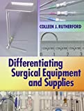 img - for Differentiating Surgical Instruments 2e & Differentiating Surgical Equipment & Supplies (2 Pck Pap/) [Paperback] book / textbook / text book