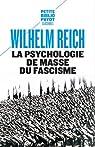 Psychologie de masse du fascisme par Reich