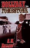 img - for Holliday in Tombstone book / textbook / text book