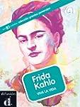 Frida Kahlo : Viva la vida (1CD audio...