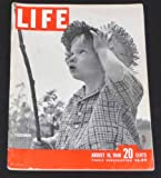 img - for Life Magazine August 16, 1948 Small child fishing, Spy Hearings, Imperial Valley, Queen wilhelmina, Stratocruiser, Red Rocks Music, Lehmbruck sculpture, Firefly, Brain operations, Montgomery Clift (Life Magazine, 25) book / textbook / text book