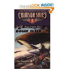 Crimson Skies: Wings of Justice: Rogue Flyer (FAS8901) by Loren L. Coleman