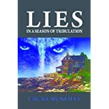 Lies, In a Season of Tribulationby Launa McNeilly