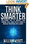 Thinking: Think Smarter! - Bulletproo...