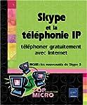 Skype et la t�l�phonie IP : T�l�phone...