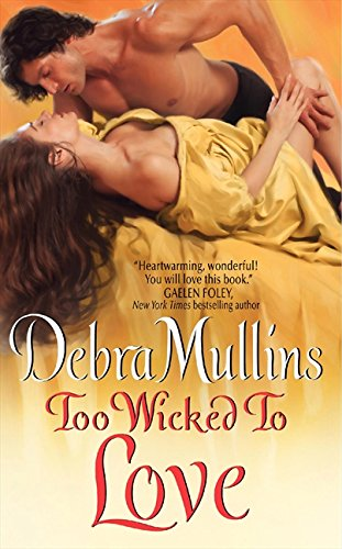 Image of Too Wicked to Love (The Brides of Nevarton Chase)