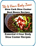 Essential Slow Cooker Beans Recipes For the 4 Hour Body Diet
