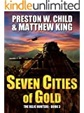 Seven Cities of Gold (The Relic Hunters Book 3)