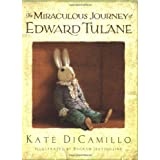 The Miraculous Journey of Edward Tulaneby Kate DiCamillo
