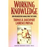 Working Knowledge: How Organizations Manage What They Knowby Thomas H. Davenport