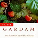 The Summer After the Funeral Audiobook by Jane Gardam Narrated by Cassandra Wilson