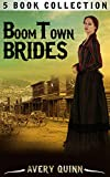 ROMANCE: MAIL ORDER BRIDE: Boomtown Brides (Clean Western Historical Inspirational Christian Romance) (Short Stories Collections)
