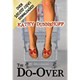 The Do-Over (Women's Fiction) ~ Kathy Dunnehoff