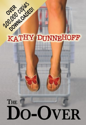 The Do-Over (Women's Fiction) by Kathy Dunnehoff