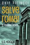 SALVE ROMA! A Felidae Novel - U.S. Edition
