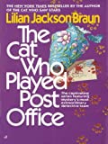 The Cat Who Played Post Office (Cat Who...)