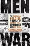 Men of War: The American Soldier in C...