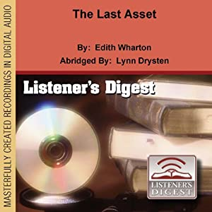 The Last Asset | [Edith Wharton]