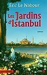 Les Jardins d'Istanbul