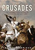 Image of The Crusades: The Authoritative History of the War for the Holy Land