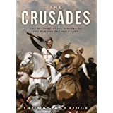 The Crusades: The Authoritative History of the War for the Holy Landby Thomas Asbridge
