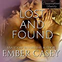 Lost and Found: The Cunningham Family, Book 4 Audiobook by Ember Casey Narrated by Sarah Beth Goer