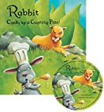 img - for Rabbit Cooks Up a Cunning Plan! (Traditional Tale with a Twist) book / textbook / text book