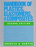 img - for Handbook of Plastics, Elastomers, and Composites book / textbook / text book