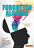 img - for By Barbara Lee Bleau - Forgotten Algebra (4th edition) (8.6.2013) book / textbook / text book