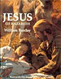 Jesus of Nazareth (000250653X) by Barclay, William