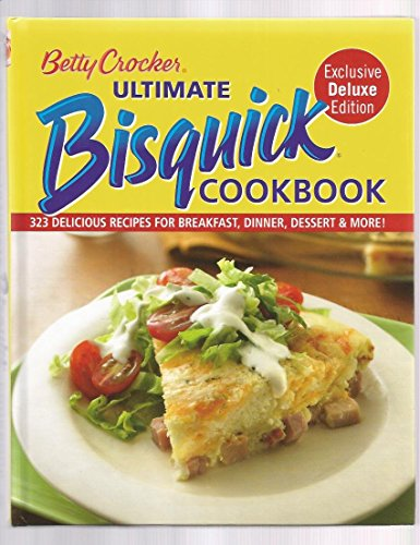betty-crocker-ultimate-bisquick-cookbook-323-delicious-by-betty-crocker-1-apr-2009-hardcover