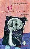 img - for 7 x 7 Siebenschl fergeschichten. ( Ab 7 Jahren). book / textbook / text book