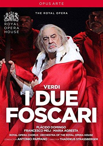 Verdi: I Due Foscari [Placido Domingo; Francesco Meli; Maria Agresta; Royal Opera Chorus; Orchestra of the Royal Opera House,Antonio Pappano] [Opus Arte: DVD]