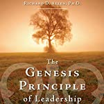 The Genesis Principle of Leadership: Claiming and Cultivating Your Created Capacity | Richard D. Allen PhD