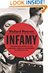 Infamy: The Shocking Story of the Jap...
