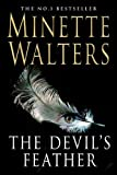 Minette Walters The Devil's Feather :