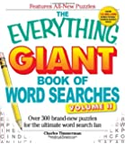 The Everything Giant Book of Word Searches Volume II: Over 300 brand-new puzzles for the ultimate word search fan