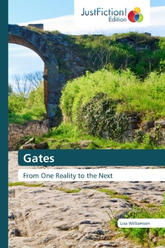 E-book - Gates: From One Reality to the Next by Lisa Williamson