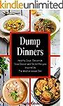 Dump Dinners: Family-Friendly Soup, C...