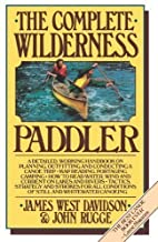 The Complete Wilderness Paddler by James…